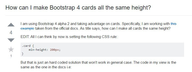 Insights on  precisely how can we  develop Bootstrap 4 cards just the same  height?
