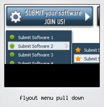 Flyout Menu Pull Down